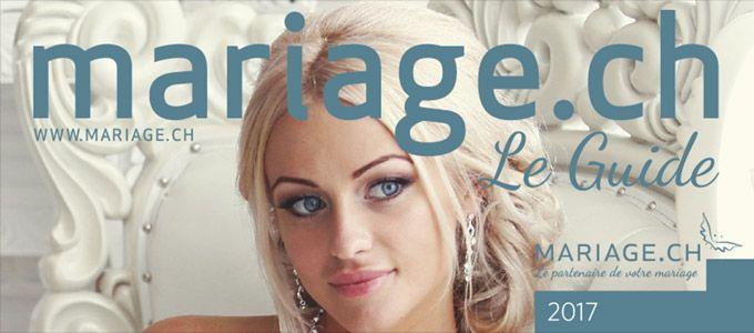 Le nouveau Guide 2017 de Mariage.ch est arrivé. 226 pages pour vous inspirer et vous aidez à organiser votre mariage.