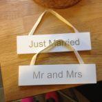 Panneau Just married et Mr & MRS Taille: 18 cm x 4,5 cm  Prix: 5 CHF les deux